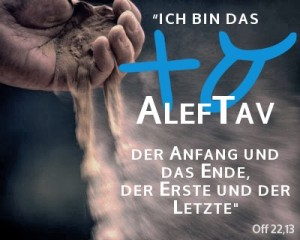 Yeshua: Eu sou o Aleph e o Tav.