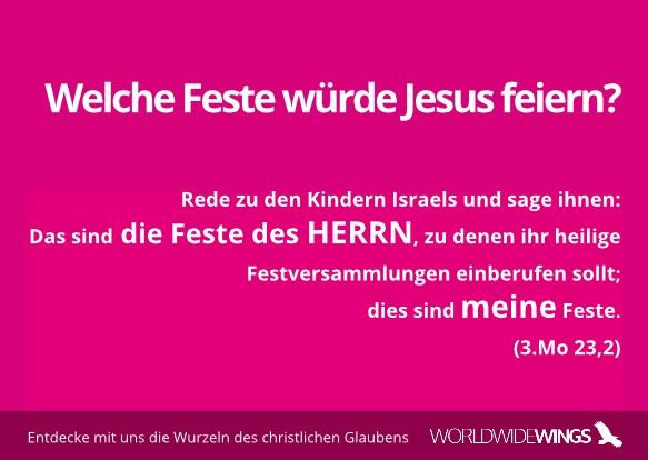 Welche Feste würde Jesus feiern?