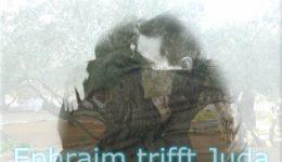 Ephraim triff Juda