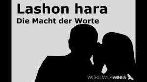 Lashon hara - Die Macht der Worte