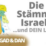 Die Stämme Israels - Teil 3 - Gad und Dan