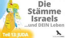 Die Stämme Israels – Teil 13 – Juda