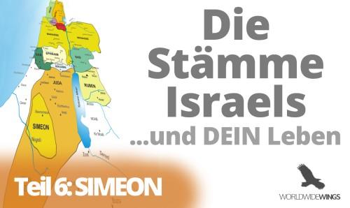 Die Stämme Israels – Teil 6 – Simeon