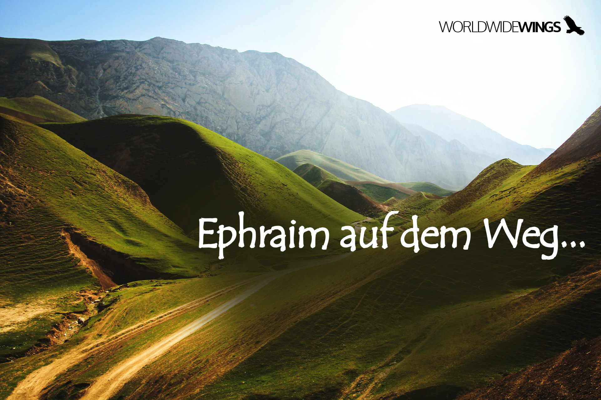 Ephraim auf dem Weg – Die zweite Episode…