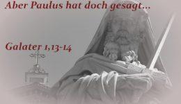 Paulus-Galater1-13-14_final