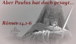 Paulus-römer-14-1-6